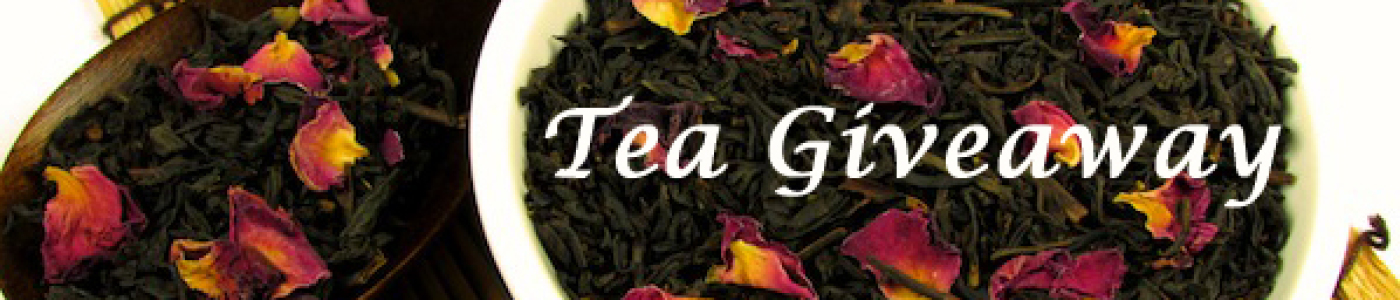 Tea Giveaway (Winners Announced)